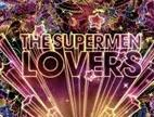 Clip The Supermen Lovers - Say no more