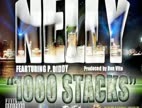 Clip Nelly - 1000 Stacks