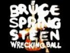 Clip Bruce Springsteen - Wrecking Ball